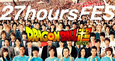 Dragon Ball Super: El episodio 53 se posterga por 27HoursFES
