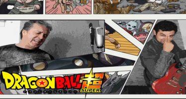 Dragon Ball Super: Impresionante, Adrián Barba hace un Cover del nuevo Opening de DBS