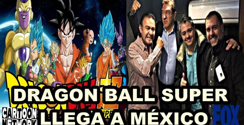 Dragon Ball Super: Daniel Castañeda revela oficialmente que DBS se estrenaría en Agosto del 2017 para México