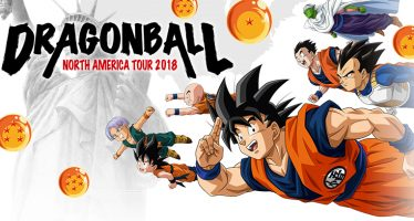 "¡Dragon Ball North America Tour 2018: ""El Evento Más Grande que se haya Organizado""!"