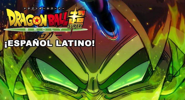Dragon Ball Super Broly Presentan El Tráiler Oficial En Español Latino Hd Y El Póster Oficial Para Latinoamérica Dragonball Uno