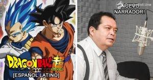 Dragon Ball Super: ¡¡Se Confirma Quién Es el Nuevo Narrado de la Serie en Español Latino!!